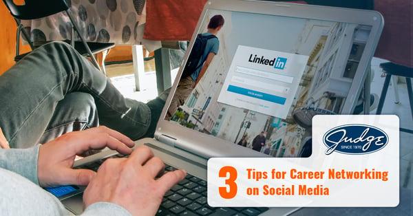 3 Tips for Career Networking on Social Media