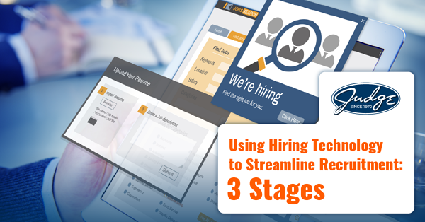 Using Hiring Technology to Streamline Recruitment 3 Stages