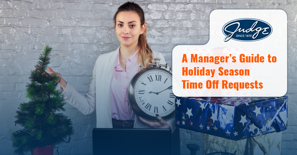 blog post 4 - A managers guide to holiday season time off requests